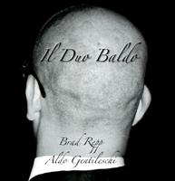 DUO BALDOAldo Gentileschi e Brad Repp Marzo 2013
